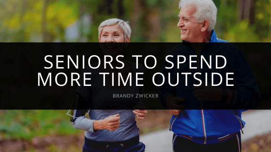 Brandy Zwicker - Seniors to Spend More Time Outside