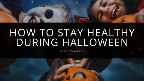Brandy Zwicker - How to Stay Healthy During Halloween