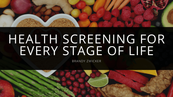 Brandy Zwicker - Health Screening for Every Stage of Life